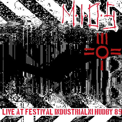 M.I.O.S. – Live at Festival of Industrial Music, Prague 1989 (CS Industrial 1982-2010)