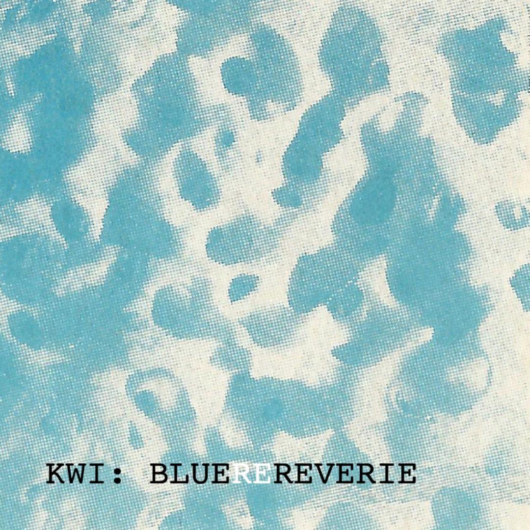 KWI – Blue ReReverie (CSIndustrial 1982-2010)