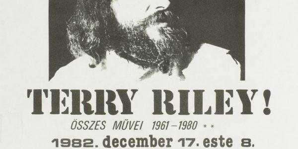 P821207c  – Wanted Terry Riley! Complete Works 1961-1980. 180 Group, Szkéné Theatre, 17 Dec 1982